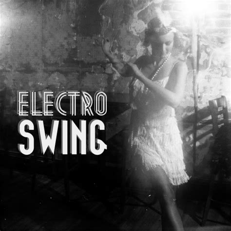 swing dance music playlist 13 free electro swing dance music playlists 8tracks radio
