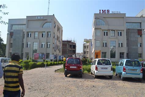 Ims College Noida Mba Fees by Ims Gautam Buddha Nagar Admissions 2016 Ranking
