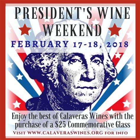 president weekend presidents day wine weekendmurphys california