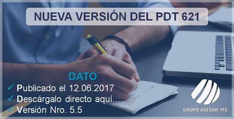 pdt sunat actualizar pdt version no se encuentra vigente nueva versi 243 n 5 5 del pdt 621 actualizado al 12 06 2017