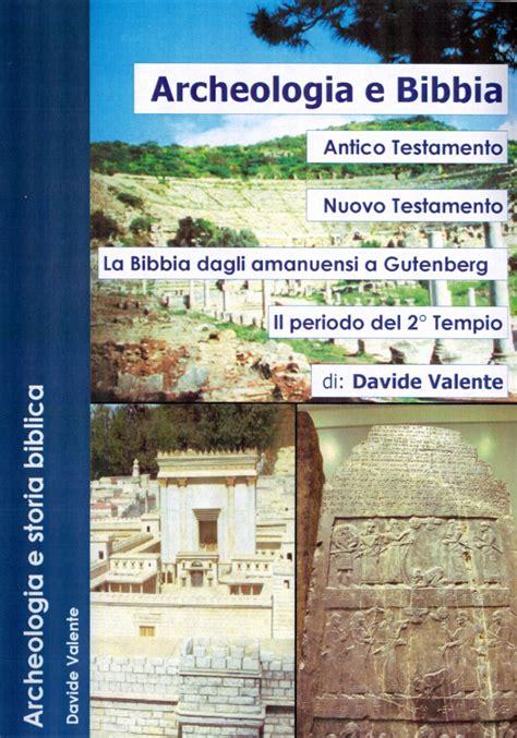 antico testamento e nuovo testamento archeologia e bibbia antico testamento nuovo testamento