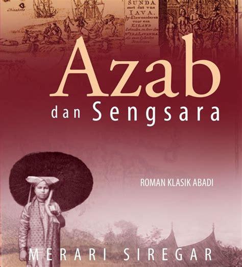 Novel Indonesia Buku Novel Azab Dan Sengsara Merari Siregar sinopsis novel quot azab dan sengsara quot karya merari siregar