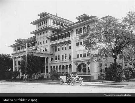 house moana surfrider moana surfrider 1901 honolulu historic hotels of the