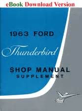 service repair manual free download 1972 ford thunderbird parental controls 1963 ford thunderbird shop manual