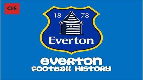 everton football club history   youtube