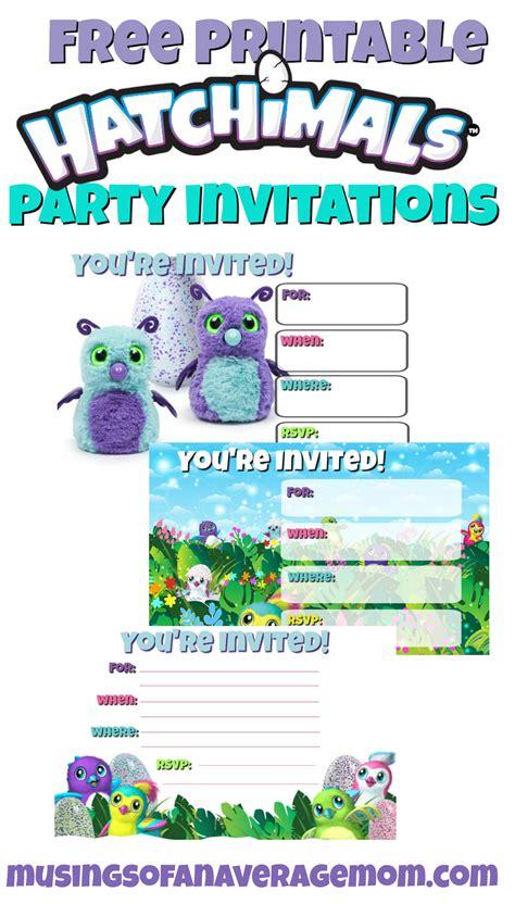 free printable invitations birthday 3 musings of an average hatchimals birthday