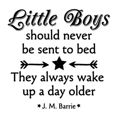 little boys should never be sent to bed little boys get older wall quotes decal wallquotes com