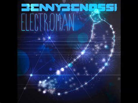 benny benassi house music download benny banassi house music electroman 6 youtube