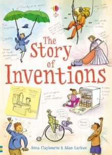 the story of inventions 1409555550 the story of inventions by claybourne anna 9781409555551 brownsbfs