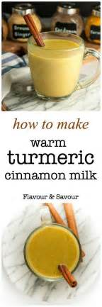 How To Make A Turmeric Detox Tea by Warm Turmeric Cinnamon Milk Recipe Turmeric Cinnamon