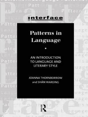 pattern language theory patterns in language joanna thornborrow 9780415140645