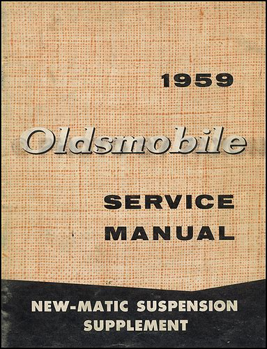 1959 Oldsmobile 88 Amp 98 New Matic Suspension Repair Shop