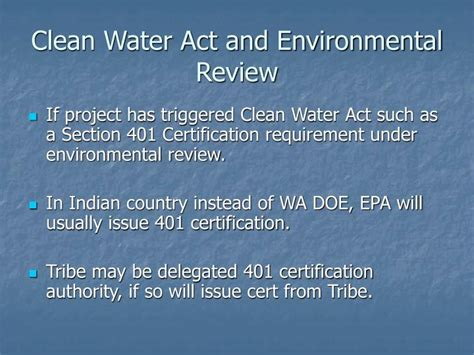 Clean Water Act Section 401 by Ppt Environmental Review Nepa Tepa And Tribes