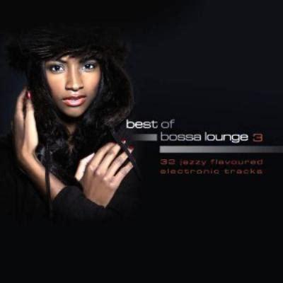 best of bossa best of bossa lounge vol 3 ローチケhmv chet4016