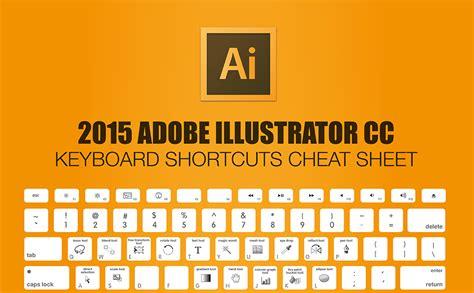 illustrator keyboard tutorial 2015 adobe illustrator keyboard shortcuts cheat sheet