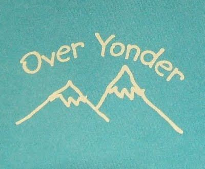My Home Is Yonder by Y Is For Yonder My Such As It Is