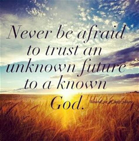 this i trusting your unknown future to a known god books unknown future quotes like success