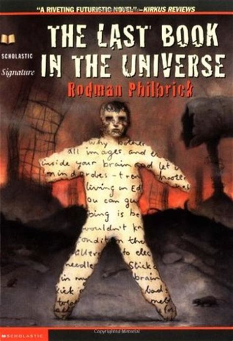 last in my books the last book in the universe by rodman philbrick