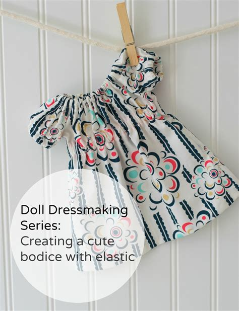 egg pattern clothes doll dressmaking tutorial creating a cute bodice with