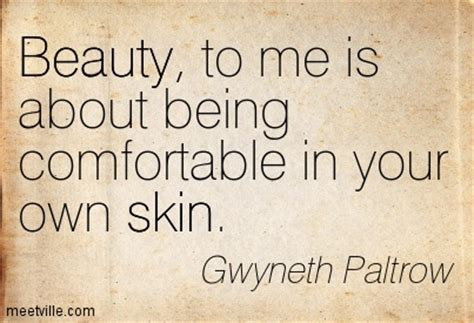 comfortable in your own skin quotes beauty quotes sayings pictures and images
