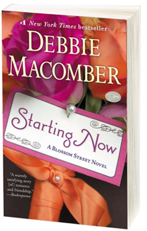 starting now a blossom novel starting now available in paperback debbie macomber