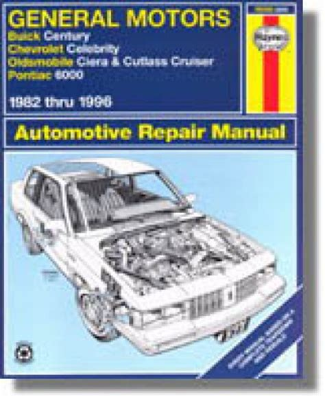 free service manuals online 1996 oldsmobile 98 electronic toll collection gm buick century chevrolet celebrity oldsmobile ciera cutlass cruiser pontiac 6000 1982 1996