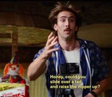 movie next nicolas cage quotes nicolas cage quotes from raising arizona image quotes at