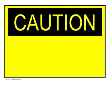 Printable Caution Sign Caution Sign Template