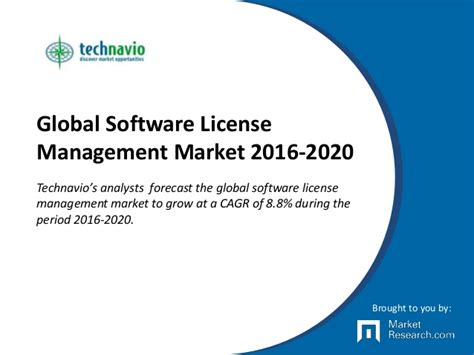 Global Mba Programs 2016 by Global Software License Management Market 2016 2020