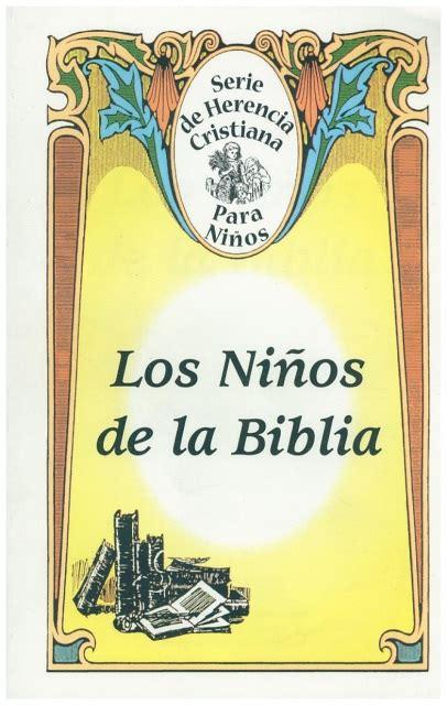 los nios de bullerbyn los ninos de la biblia x015sp