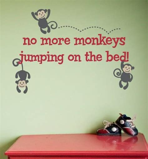 no more monkeys jumping in the bed no more monkeys jumping on the bed wall decal set