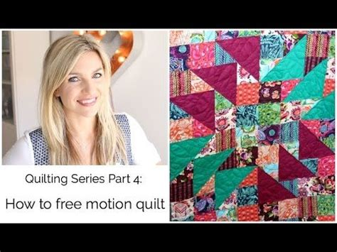 free motion quilting tutorial youtube quilting series part 4 how to free motion your quilt