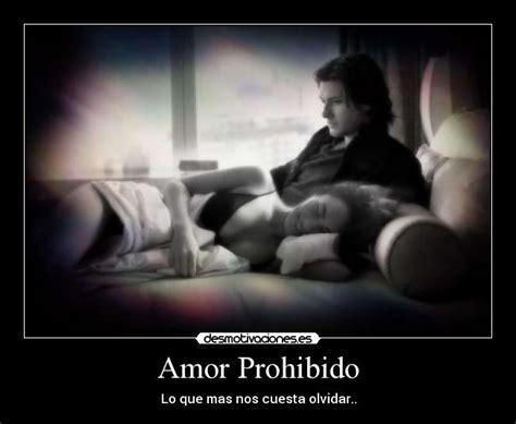 imagenes de sentimientos de amor imposible carteles amor amor prohibido amo viviendo atado tus