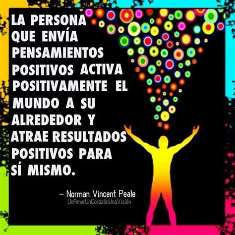 imágenes y frases de energía positiva pensamientos positivos frases pinterest