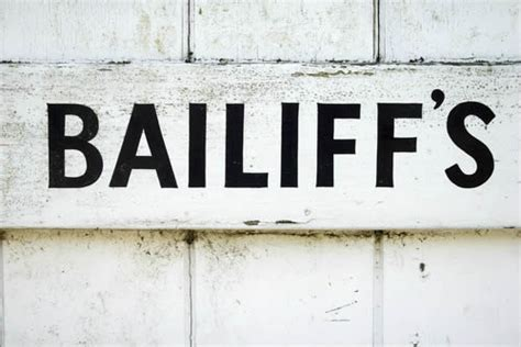bailiff advice they extensive powers to seize and sell your property