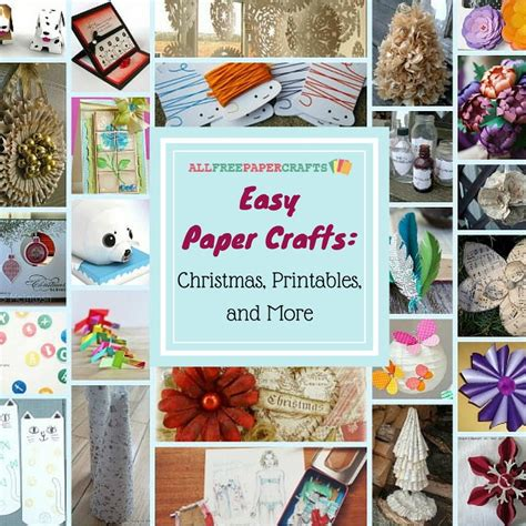all paper crafts 25 easy paper crafts printables and more