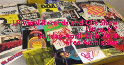 Nys Records Free Utica Ny Lp Vinyl Records Cd Show Sunday April 15th 2018 Free Admission Ny