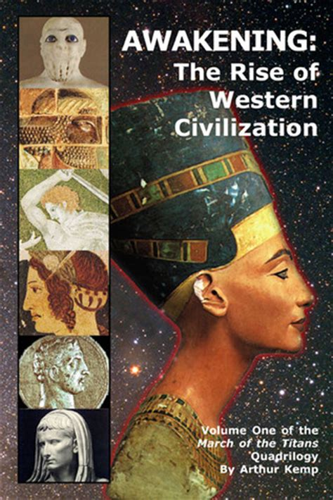 the planned of america and western civilization books awakening the rise of western civilization by arthur kemp