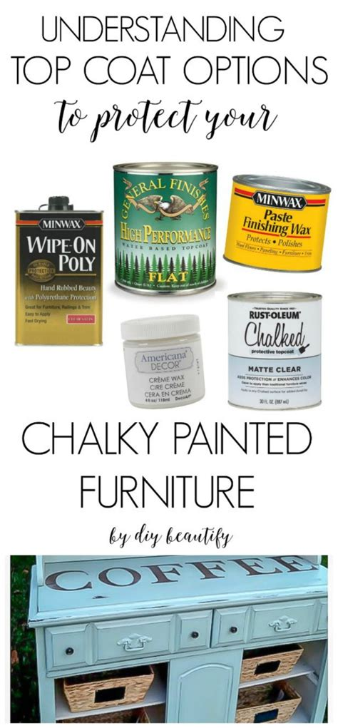 chalk paint top coat top coat protection options for chalky painted furniture