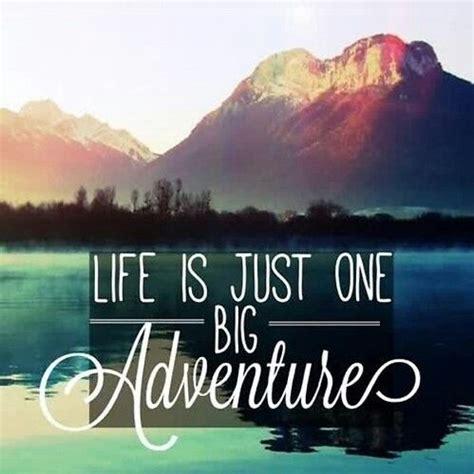 life    big adventure pictures   images  facebook tumblr pinterest