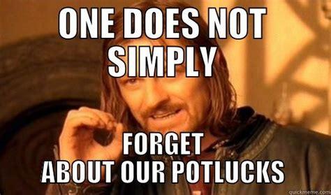 Potluck Meme - work potluck reminder quickmeme