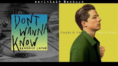 charlie puth i don t wanna know lyrics don t wanna know vs we don t talk anymore mashup