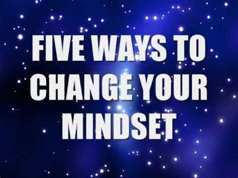 5 Ways To Prettify Your by Five Ways To Change Your Mindset