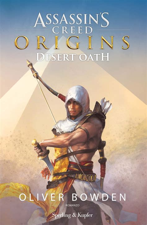 libro assassin s creed origins desert oath di oliver bowden