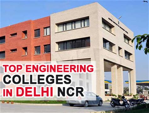 Mba Colleges In Delhi Ncr Region by Top Engineering Colleges In Delhi Ncr Engineering