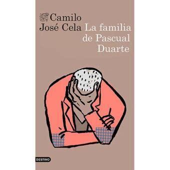 libro la familia de pascual la familia de pascual duarte novela contempor 225 nea libros compra libro precio fnac es