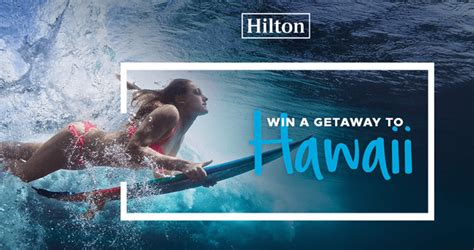 hilton hawaii sweepstakes win a getaway to hilton hawaii - Hilton Hawaii Sweepstakes
