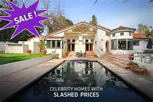 actors houses celebrity homes with prices slashed