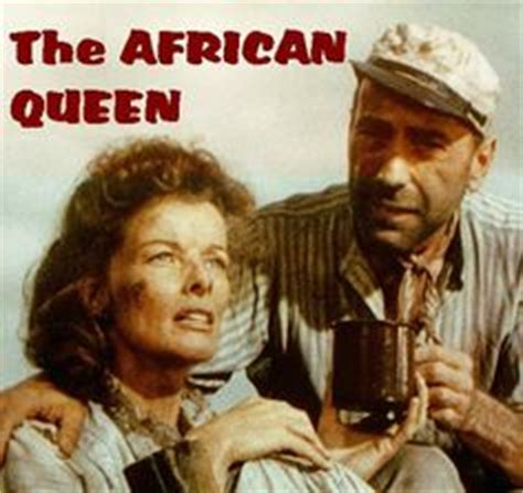 Film African Queen Cast | african queen movie photos the african queen 1951