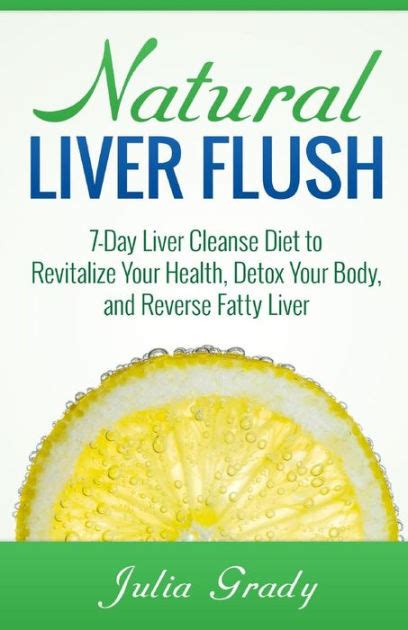 1 Day Liver Detox by Liver Flush 7 Day Liver Cleanse Diet To